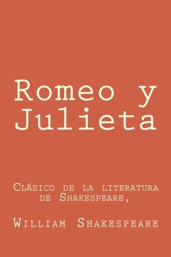 9781530107636: Romeo y Julieta: en espanol Spanish Edition: Clásico de la literatura de Shakespeare,