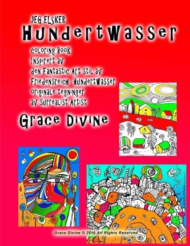 Jeg Elsker Hundertwasser Malebog Inspireret AF Fantastic: Grace Divine