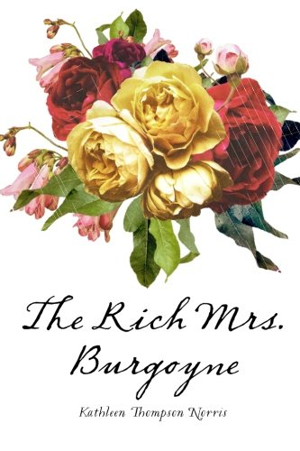 9781530123698: The Rich Mrs. Burgoyne