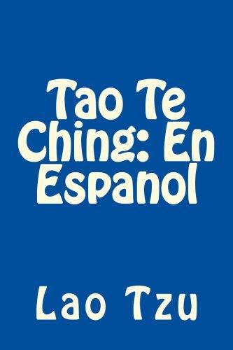 9781530125425: Tao Te Ching: En Espanol: Cubierta azul, El libro clásico de la forma y la integridad