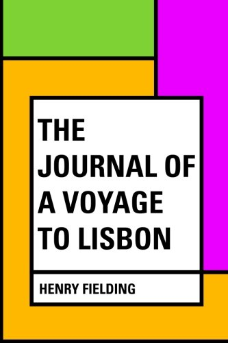 9781530132157: The Journal of a Voyage to Lisbon