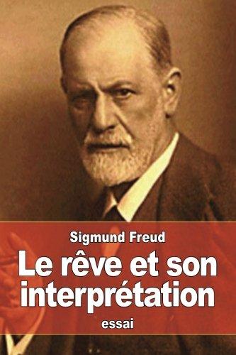 9781530133017: Le Rêve Et Son Interprétation