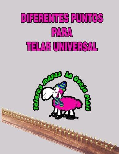 9781530133314: diferentes puntos para telar universal: manual completo de puntos para telar universal