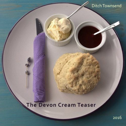9781530135943: The Devon Cream Teaser: 2016