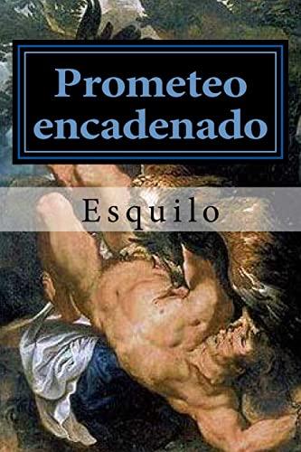 Prometeo Encadenado: Esquilo