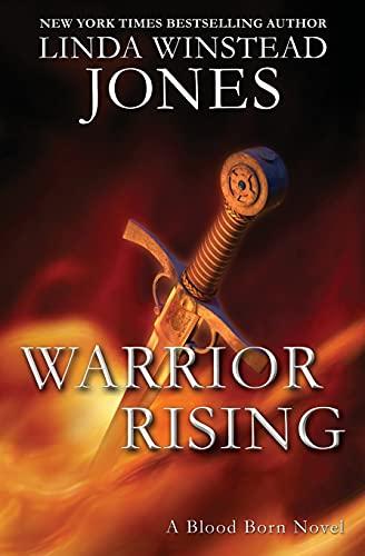 Warrior Rising (Blood Born): Linda Winstead Jones