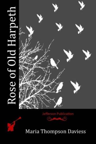 Rose of Old Harpeth (Paperback): Maria Thompson Daviess