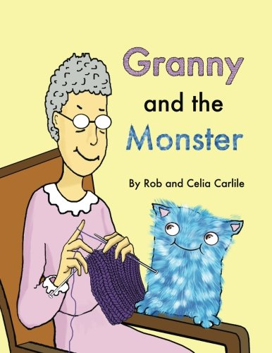 Granny and the Monster: Not All Monsters: Rob and Celia