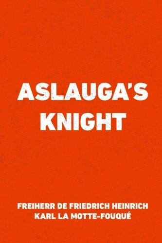 9781530143474: Aslauga's Knight
