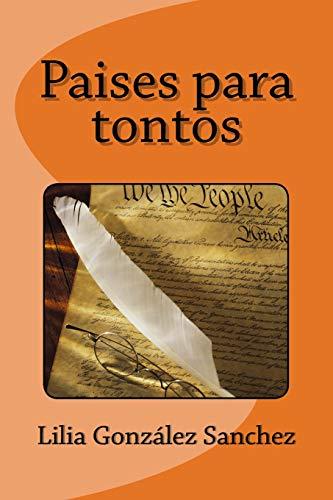 9781530145270: Paises para tontos (Spanish Edition)