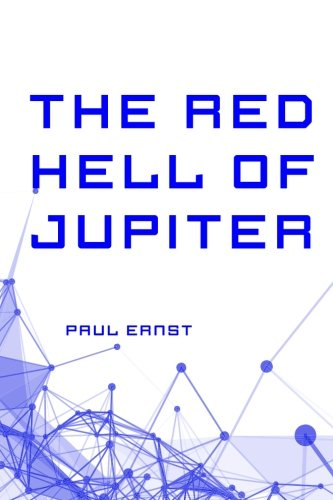 9781530145386: The Red Hell of Jupiter