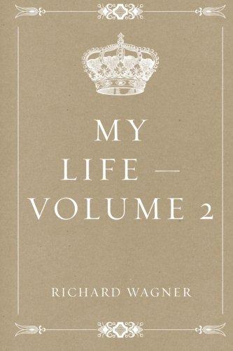 9781530145997: My Life — Volume 2