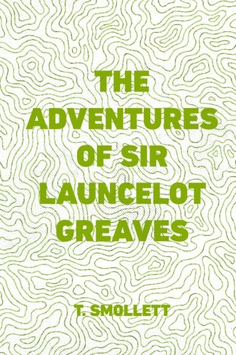 9781530146628: The Adventures of Sir Launcelot Greaves