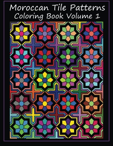 9781530147212 Moroccan Tile Patterns Coloring Book Volume 1