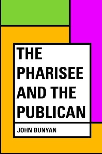 9781530148394: The Pharisee and the Publican