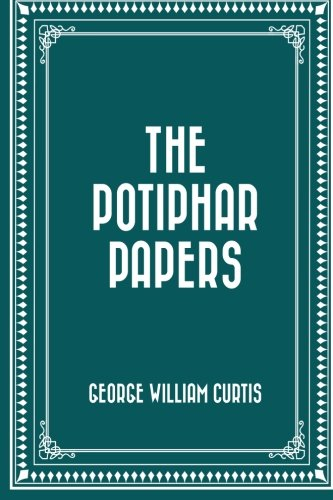 9781530148677: The Potiphar Papers
