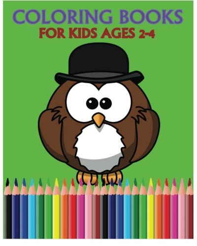 9781530149469: Coloring Books For Kids Ages 2-4: Color Me Happy