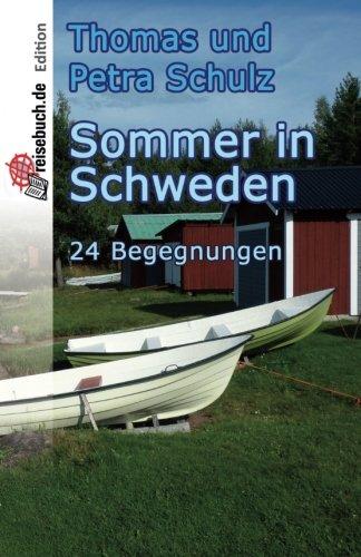 9781530153954: Sommer in Schweden: 24 Begegnungen