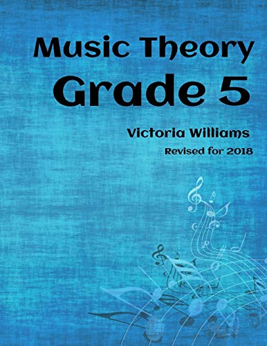 9781530154685: Grade Five Music Theory: for ABRSM Candidates (MyMusicTheory Complete Courses)
