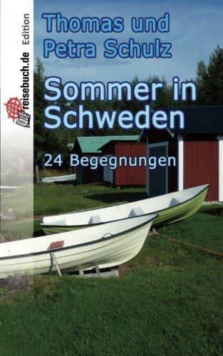 9781530155316: Sommer in Schweden: 24 Begegnungen