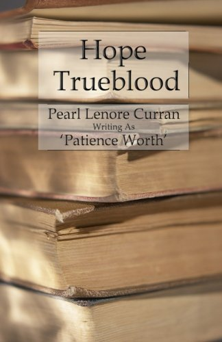 Hope Trueblood: Worth, Patience
