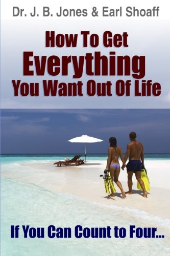 How to Get Everything You Want Out: Dr. J. B.