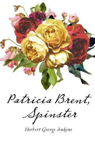 9781530161560: Patricia Brent, Spinster