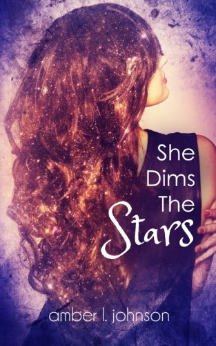 9781530161744: She Dims the Stars