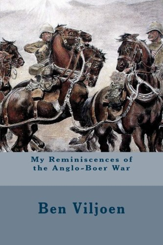 9781530163045: My Reminiscences of the Anglo-Boer War