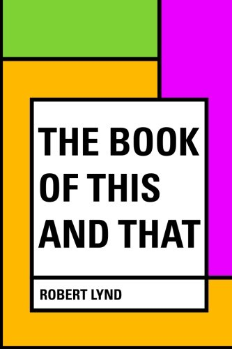 9781530164073: The Book of This and That