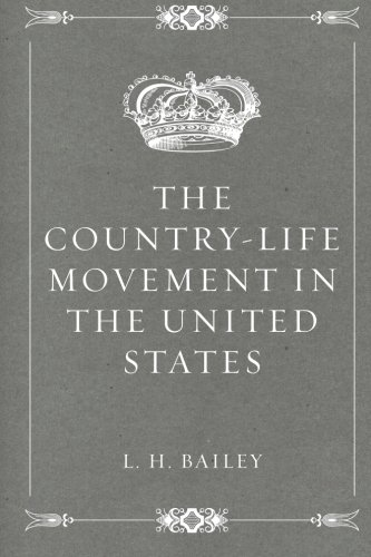 9781530164653: The Country-Life Movement in the United States