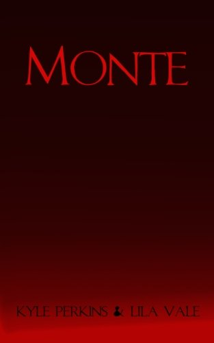 9781530165124: Monte (The Lure of Corruption Series) (Volume 1)