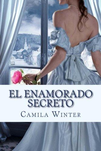 9781530166282: El enamorado secreto