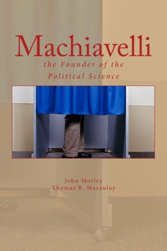 9781530168026: Machiavelli : the Founder of the Political Science