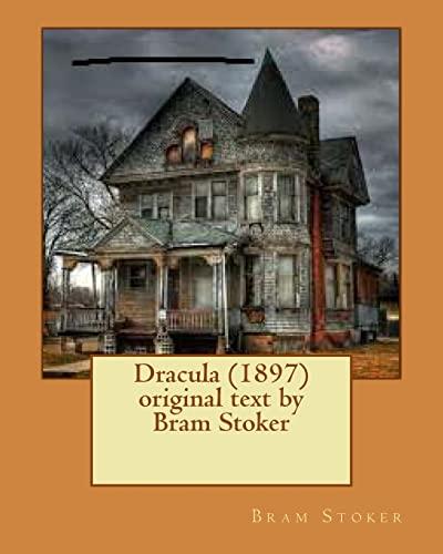 9781530168194: Dracula 1897 Original Text by Bram Stoker