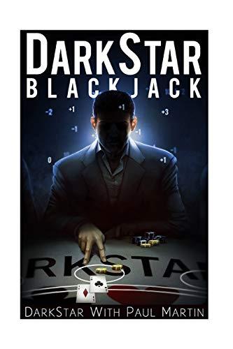 9781530169948: DarkStar Blackjack: The Ultimate Blackjack System To Riches