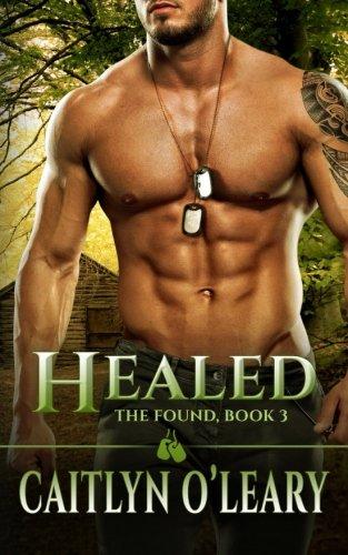 9781530172788: Healed (The Found) (Volume 3)