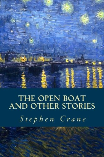 9781530175291: The Open Boat and Other Stories