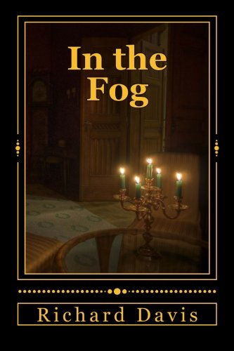 9781530178254: In the Fog
