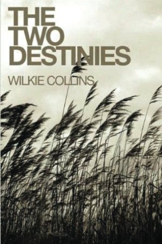 9781530179800: The Two Destinies