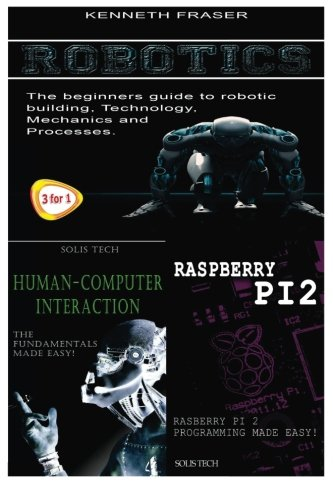 Robotics + Human-Computer Interaction + Raspberry Pi 2: Kenneth Fraser