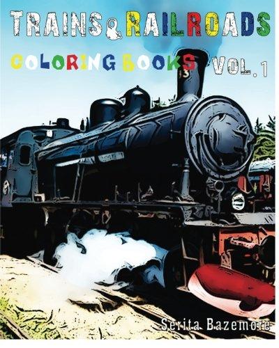 9781530180899: Trains & Railroads : Coloring Book: Vol.1