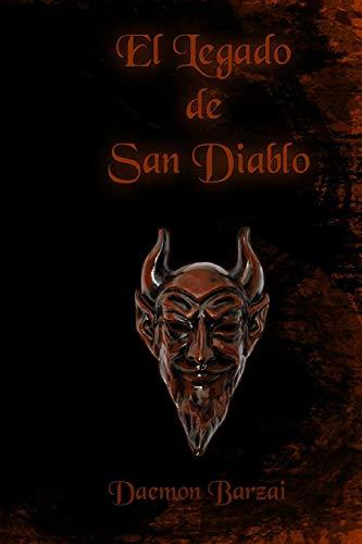 9781530182497: El Legado de San Diablo