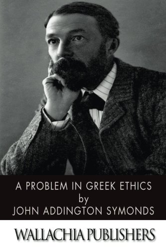 9781530184491: A Problem in Greek Ethics