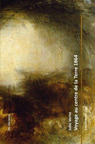 9781530184866: Voyage au centre de la Terre 1864 (French Edition)
