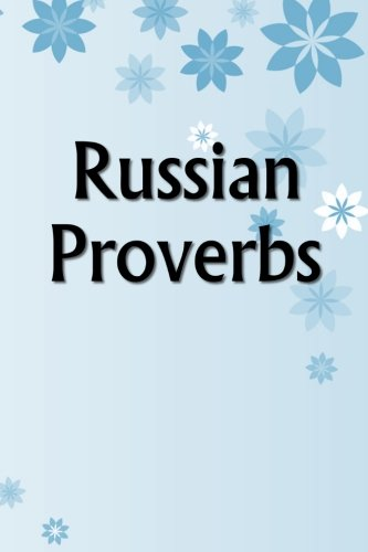 9781530186716: Russian Proverbs (Volume 15)