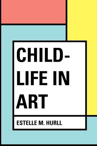 9781530187577: Child-life in Art