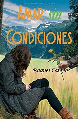 9781530188192: Amar sin condiciones (Spanish Edition)