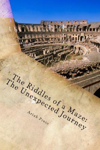 9781530200924: The Unexpected Journey (Riddles of a Maze)