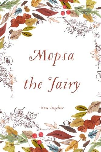 9781530201631: Mopsa the Fairy
